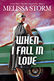 When I Fall in Love (Cupid's Bow Book 1)