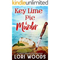 Key Lime Pie & Murder (A Sweet Treats Cozy Mystery Book 5)