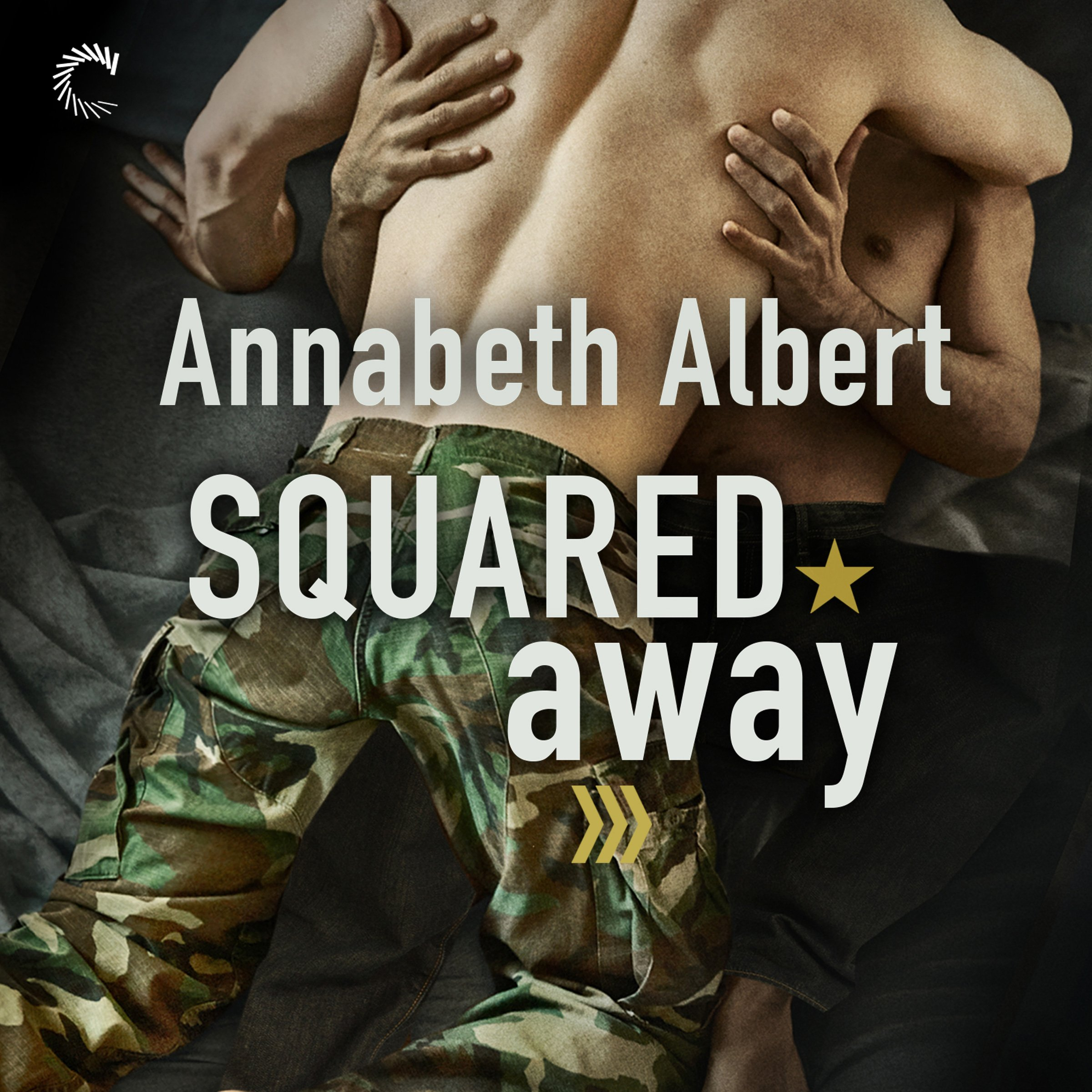 Squared Away: Out of Uniform, Book 5