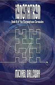 Ionotatron (Book II of the Chronopticus Chronicles)