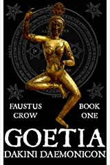 GOETIA: DAKINI DAEMONICON Kindle Edition