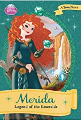 Disney Princess: Merida: The Legend of the Emerald: A Jewel Story (Disney Chapter Book (ebook)) Kindle Edition