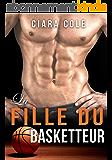La Fille du Basketteur (French Edition)