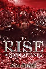 The Rise of Nicolaitanes (The Apocalypse Book 1) Kindle Edition