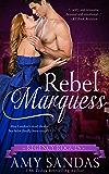 Rebel Marquess (Regency Rogues Book 3)