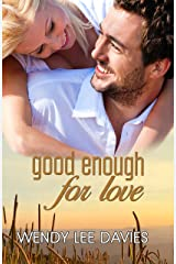 Good Enough For Love Kindle Edition