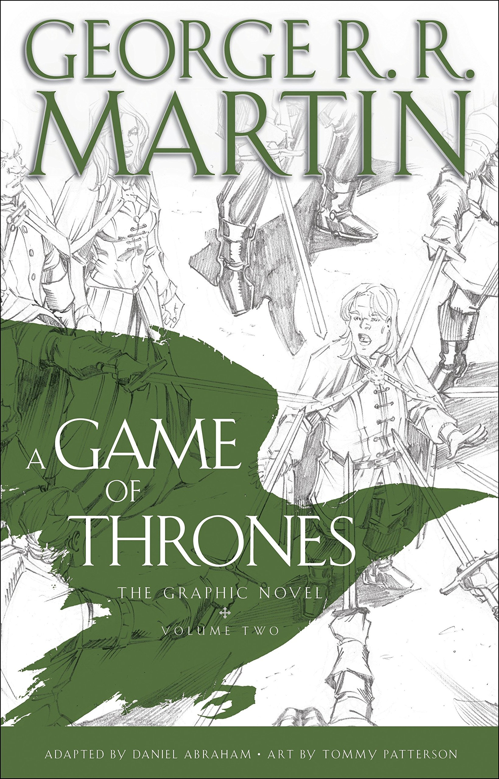 A Game Of Thrones  The Graphic Novel  Volume Two