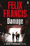 Damage (Dick Francis Book 4)