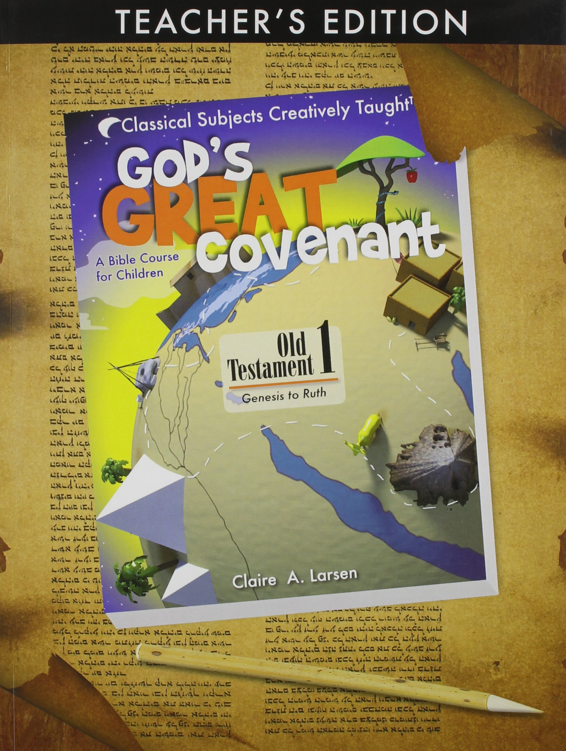 God's Great Covenant, OT Book One Teacher's Edition by Classical Academic Press