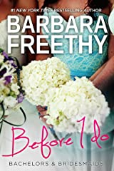 Before I Do (Bachelors & Bridesmaids #4) Kindle Edition