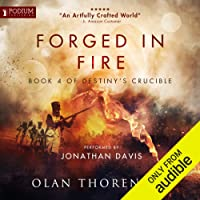 Forged in Fire: Destiny's Crucible, Book 4