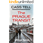 The Prague Transit - Wings Series 1: A Christian action-suspense, urban fantasy story