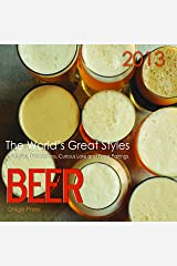 BEER, The World's Great Styles, 2013 Beer Calendar Calendar