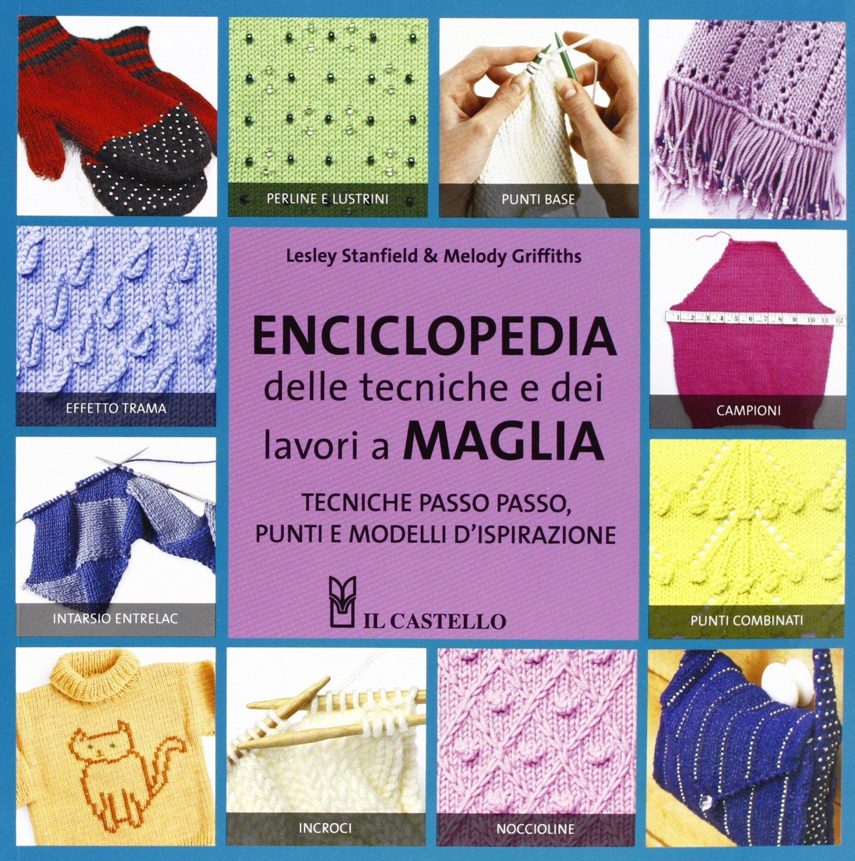 Amazon.it  Enciclopedia delle tecniche e dei lavori a maglia. Ediz.  illustrata - Lesley Stanfield 1abdbdae4163