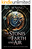 The Stones of Earth and Air (Elemental Worlds Book 1)