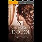 Sob a magia do sol (Duologia Sob a magia Livro 2)