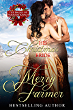 His Christmas Bride (The Brides of Paradise Ranch (Spicy Version) Book 9)
