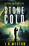 Stone Cold: An explosive action crime thriller. (Stone Cold Thriller Series Book 1) (English Edition)