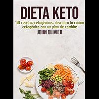 DIETA KETO: 160 recetas cetogénicas, descubra la cocina cetogénica con un plan de comidas (Spanish Edition)