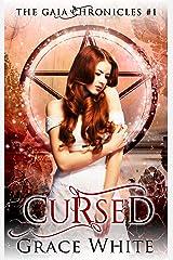Cursed: A Reverse Harem Urban Fantasy Romance (The Gaia Chronicles Book 1) Kindle Edition