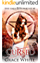 Cursed: A Reverse Harem Urban Fantasy Romance (The Gaia Chronicles Book 1)