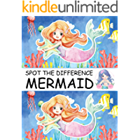 Spot the Difference Mermaid!: A Fun Search and Find Books for Children 6-10 years old (Activity Book for Kids 12)