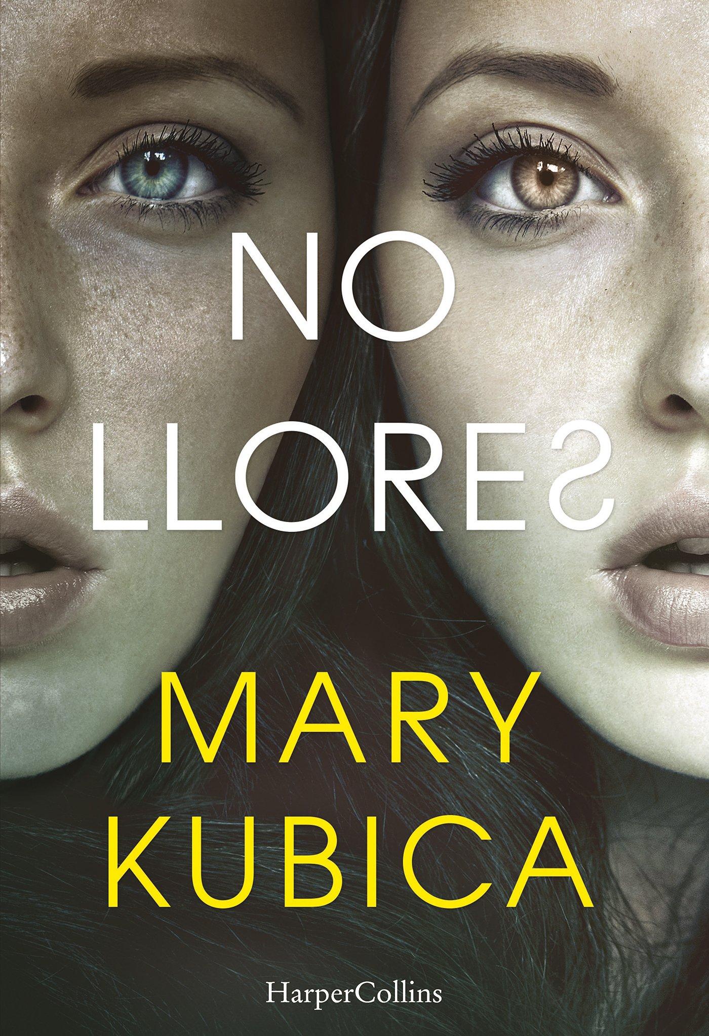 NO LLORES (HARPERCOLLINS): Amazon.es: Kubica, Mary, Ramos ...