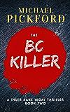 The BC Killer (Tyler Kane Legal Thriller Book 2)