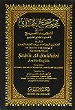 The Translation of the Meanings of Summarized Sahih Al-Bukhari: Arabic-English