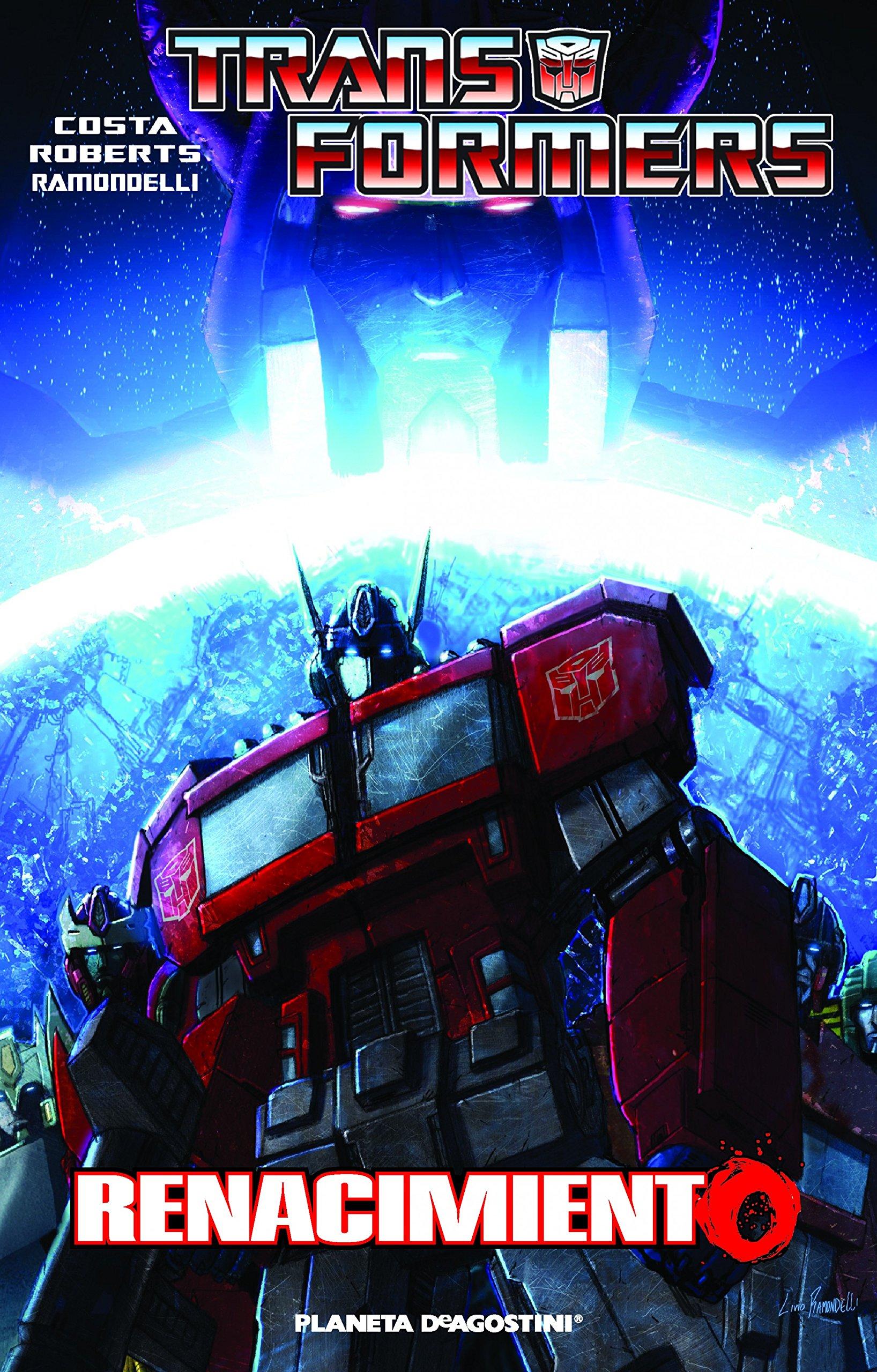 Transformers Renacimiento (Independientes USA): Amazon.es: Roberts, James, Costa, Mike, Ramondelli, Livio, Milne, Alex, Bentz, Ignacio: Libros