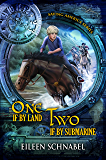 ONE IF BY LAND, TWO IF BY SUBMARINE: A Revolutionary War Time Travel Adventure! (Saving America Book 1)