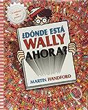 ¿Dónde está Wally ahora? (Colección ¿Dónde está Wally?) (EN BUSCA DE)