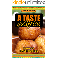 A Taste of Africa: Nigeria's Finest Recipes (English Edition)