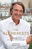 The Alchemists: The INEOS Story – An Industrial Giant Comes of Age