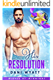 His Resolution (Kisses at Midnight Book 1)