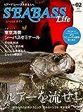 SEABASS Life(2) 2019年 12月号 [雑誌]: つり人 増刊