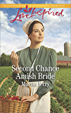 Second Chance Amish Bride (Brides of Lost Creek)