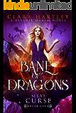Bane of Dragons (Sera's Curse Book 1)