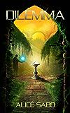 Dilemma (Transmutation Book 3)
