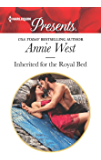 Inherited for the Royal Bed (Harlequin Presents)