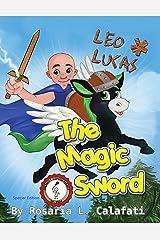 The Magic Sword: Leo & Lucas Kindle Edition