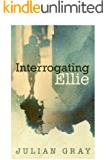 Interrogating Ellie