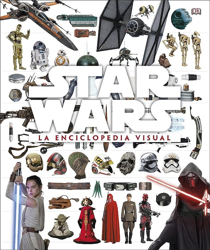 Star Wars. La Enciclopedia Visual