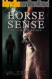 Horse Sense (Dunbarton Mysteries Book 2)