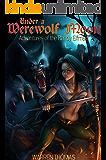 Under a Werewolf Moon: Adventures of a Randy Elfmaid