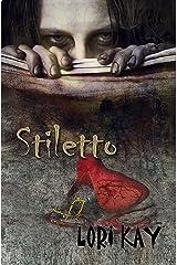 Stiletto Kindle Edition