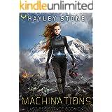 Machinations (Last Resistance Book 1)