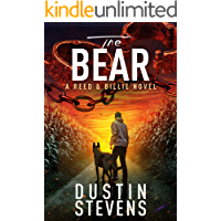 The Bear: A Suspense Thriller (A Reed & Billie Novel Book 7)
