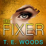 The Fixer: Justice Series, Book 1