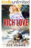 Rich Love (The Billionaires Club Book 1)